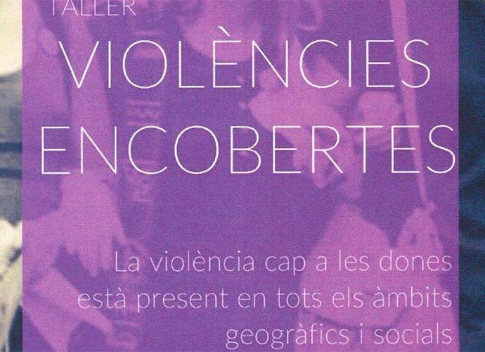 Part del cartell del taller de violències encobertes