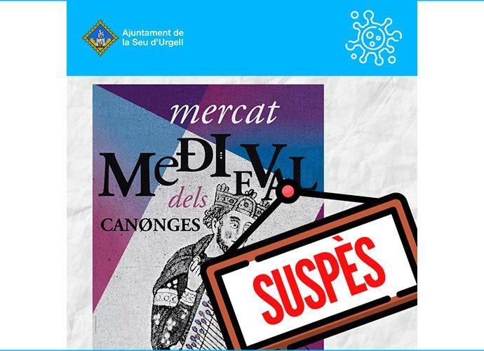 Cartell que informa de la suspensió del mercat medieval dels canonges