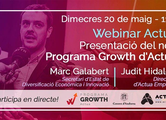 Cartell que anuncia el webinar d'Actua per presentar el programa Growth