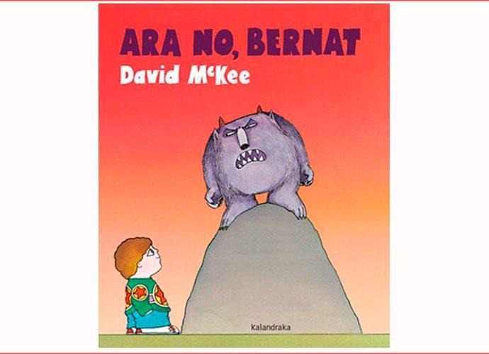 Portada del llibre 'Ara no, Bernat'