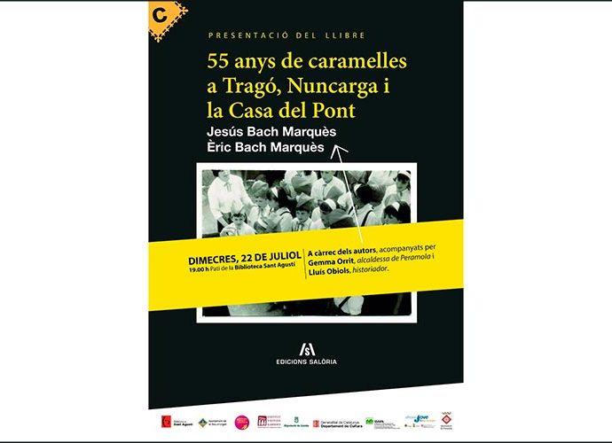 Cartell de la presentació del llibre '55 anys de caramelles a Tragó, Nuncarga i la Casa del Pont'