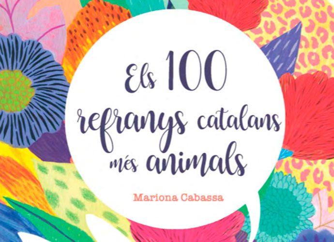 Portada del llibre 'Els 100 refranys catalans més animals'